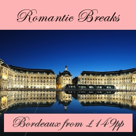 Romantic Valentines Escapes in Bordeaux from London Stansted Airport